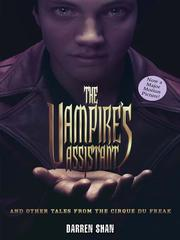 Cover of: The Vampire's Assistant and Other Tales from the Cirque Du Freak