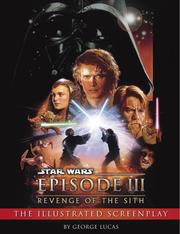 Cover of: Revenge of the Sith: The Illustrated Screenplay