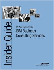 Cover of: IBM Business Consulting Services: The WetFeet Insider Guide