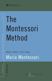 Cover of: The Montessori Method