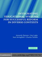 Cover of: Integrating Educational Systems for Successful Reform in Diverse Contexts