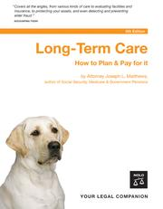 Cover of: Long-Term Care: How to Plan & Pay for It