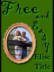 Cover of: Free and Easy