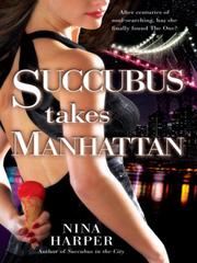 Cover of: Succubus Takes Manhattan