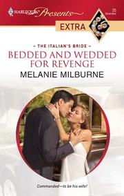 Cover of: Bedded and Wedded for Revenge