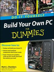 Cover of: Build Your Own PC Do-It-Yourself For Dummies®