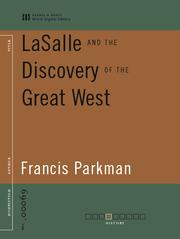 Cover of: LaSalle and the Discovery of the Great West