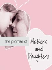 Cover of: Promise of Mothers and Daughters