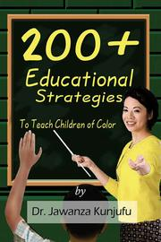 Cover of: 200+ Educational Strategies to Teach Children of Color