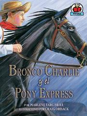 Cover of: Bronco Charlie y el Pony Veloz (Bronco Charlie and the Pony Express)