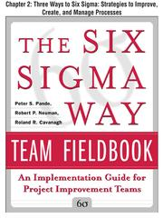 Cover of: Three Ways to Six Sigma