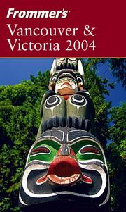 Cover of: Frommer's Vancouver & Victoria 2004