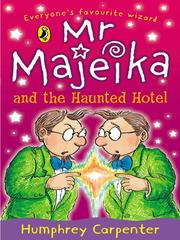 Cover of: Mr. Majeika and the Haunted Hotel
