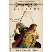 Cover of: The DragonLance legends: Time of the Twins, War of the Twins, Test of the Twins