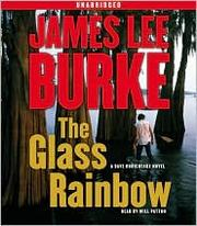 Cover of: The Glass Rainbow (Dave Robicheaux #18)