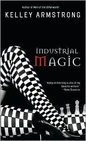 Cover of: Industrial Magic (Women of the Otherworld #4)