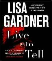 Cover of: Live to Tell (Detective D.D. Warren #4)