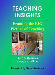 Cover of: Teaching Insights: Framing the BIG Picture of Teaching