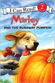 Cover of: Marley and the Runaway Pumpkin