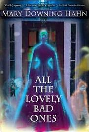 Cover of: All the lovely bad ones: a ghost story