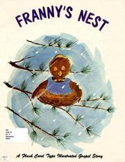 Cover of: Franny's nest: a flash card type illustrated gospel story