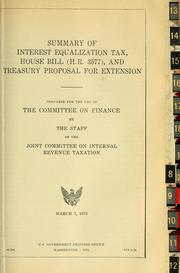 Cover of: Summary of interest equalization tax, house bill (H.R. 3577), and Treasury proposal for extension