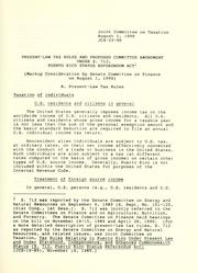 Cover of: Present-law tax rules and proposed committee amendment under S. 712, Puerto Rico Status Referendum Act: (markup consideration by Senate Committee on Finance on Aug. 1, 1990)