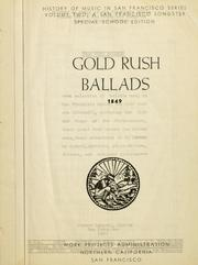 Cover of: Gold rush ballads: 1849