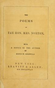 Cover of: The poems of the Hon. Mrs. Norton: with a notice of the author