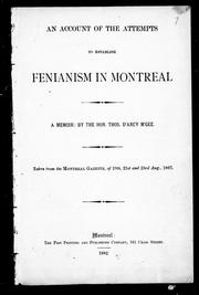 Cover of: An account of the attempts to establish Fenianism in Montreal: a memoir