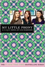 Cover of: My Little Phony (The Clique #13)