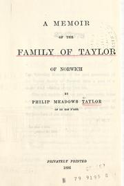 Cover of: A memoir of the family of Taylor of Norwich