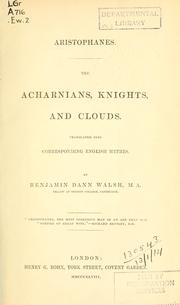 Cover of: The  Acharnians, Knights, and Clouds