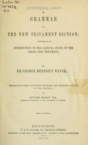 Cover of: A grammar of the New Testament diction