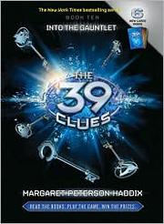 Cover of: The 39 Clues, Book 10: Into the Gauntlet