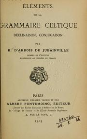 Cover of: Éléments de la grammaire celtique