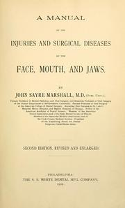 Cover of: A manual of the injuries and surgical diseases of the face, mouth, and jaws
