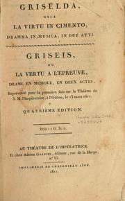 Cover of: Griselda, osia, La virtu in cimento