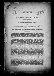 Cover of: Speech of Sir Oliver Mowat, premier of Ontario, at a meeting in Port Elgin, on Thursday, 23rd November, 1892, with reference to the by-election in North Bruce