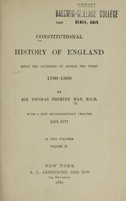 Cover of: The constitutional history of England since the accession of George the Third