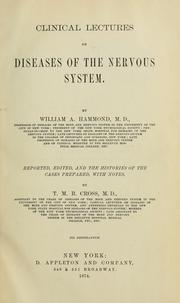 Cover of: Clinical lectures on diseases of the nervous system