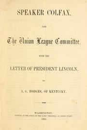 Cover of: Speaker Colfax and the Union league committee
