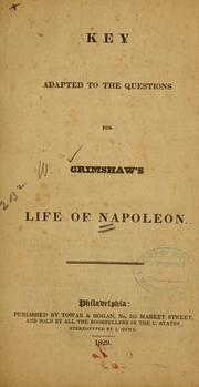 Cover of: Key adapted to the questions for Grimshaw's Life of Napoleon
