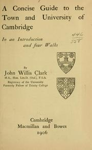 Cover of: A concise guide to the town and university of Cambridge in an introduction and four walks