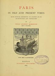 Cover of: Paris in old and present times