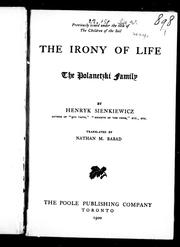 Cover of: The irony of life, the Polanetzki family