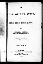 Cover of: The star of the West, or, National men and national measures