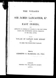 Cover of: The Voyages of Sir James Lancaster, Kt., to the East Indies