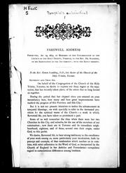 Cover of: Farewell address presented, Dec. 24, 1875, by members of the congregation of the Church of the Holy Trinity, Toronto, to the Rev. Dr. Scadding, on his resignation of the incumbency