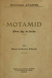 Cover of: Motamid, último rey de Sevilla